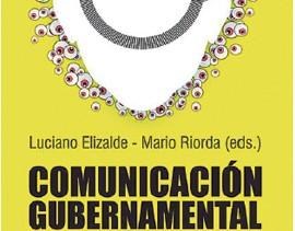 """Mario Riorda y Luciano H. Elizalde (eds.) – """"Comunicación Gubernamental 360"""""""